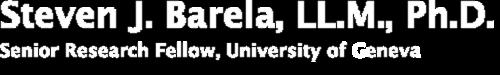 Steven J. Barela - Senior Research Fellow, University of Geneva