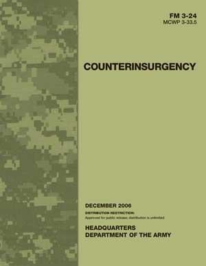 Counterinsurgency: 2006 Army Field Manual 3-24
